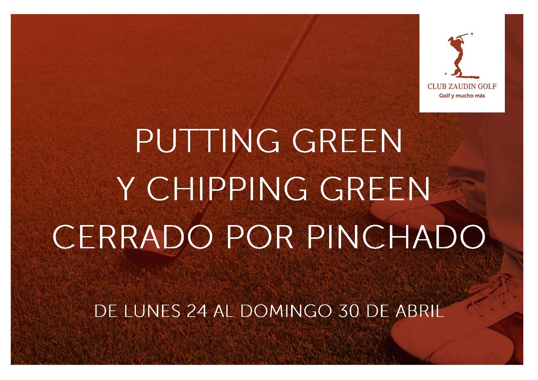 Cierre Putting-green y Chipping Green Abril 2017